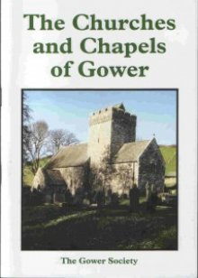 The Churches and Chapels of Gower– 2007